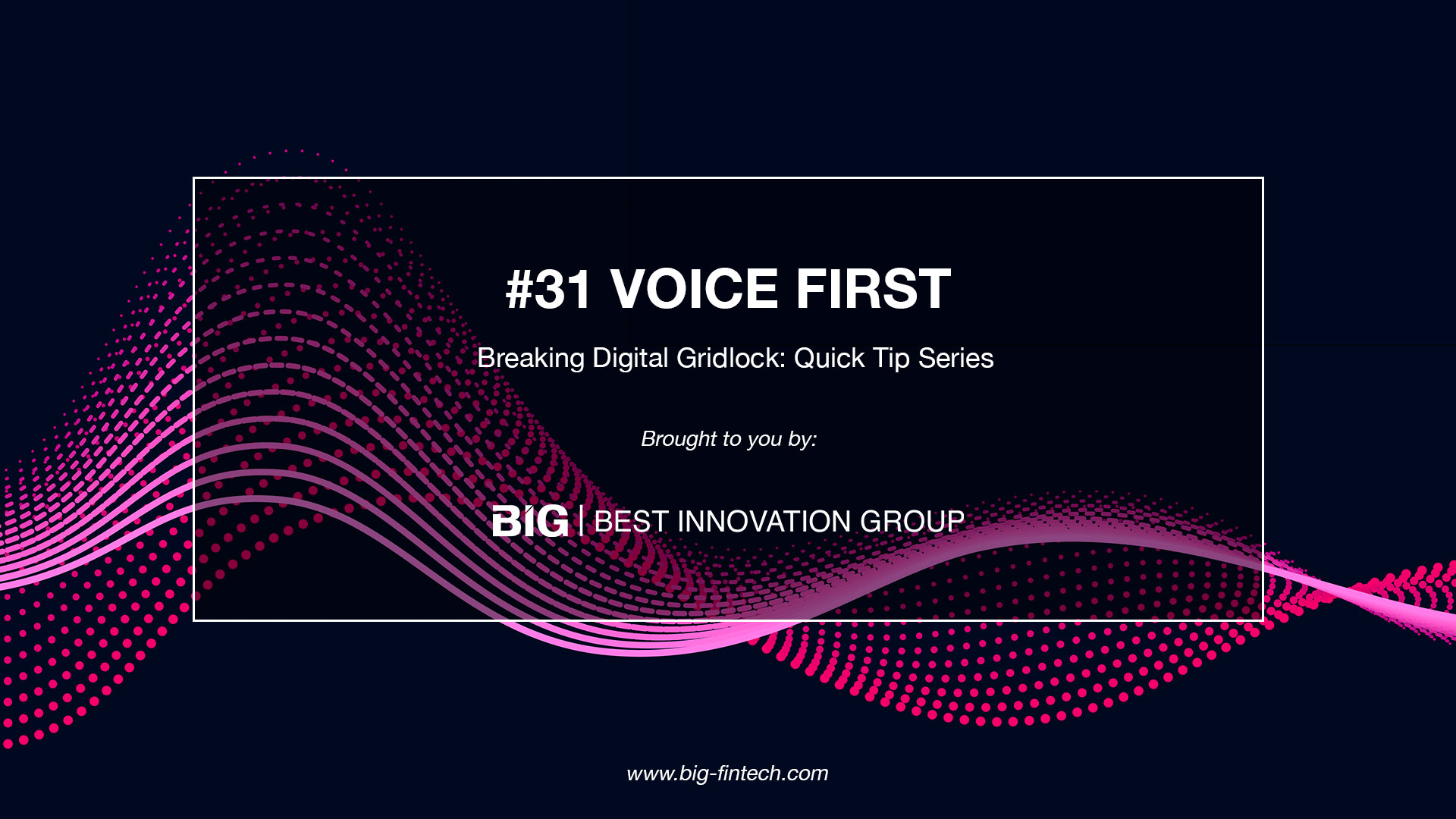 Breaking Weekly Digital Gridlock #31: Voice First is Your Future