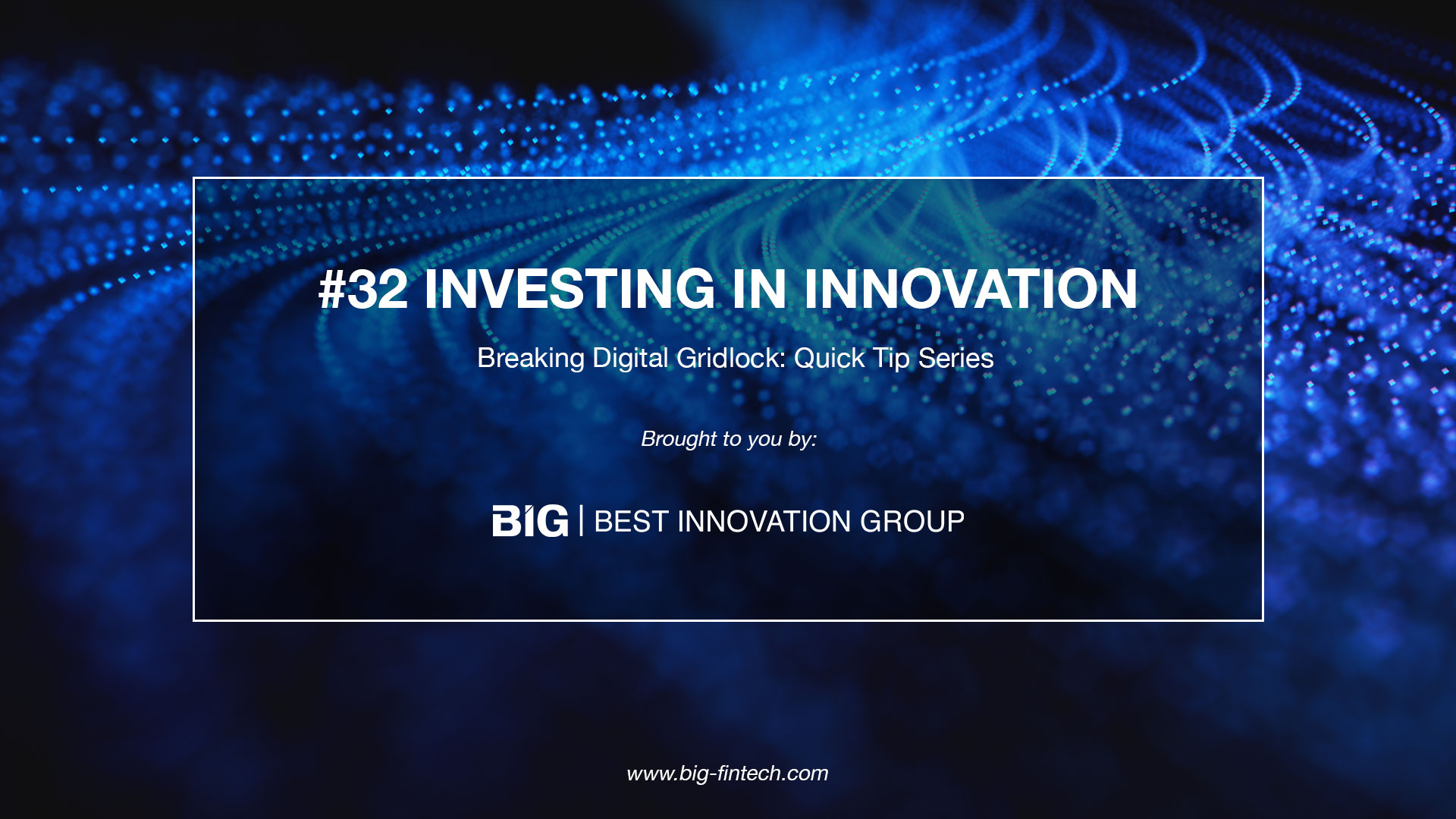 Breaking Weekly Digital Gridlock #32: Investing in Innovation